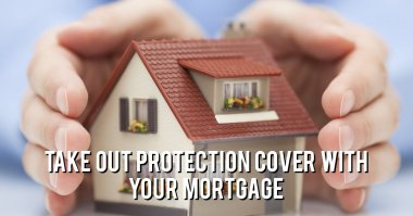 Lonsdale Mortgage advisors recommend taking out protection cover with your mortgage